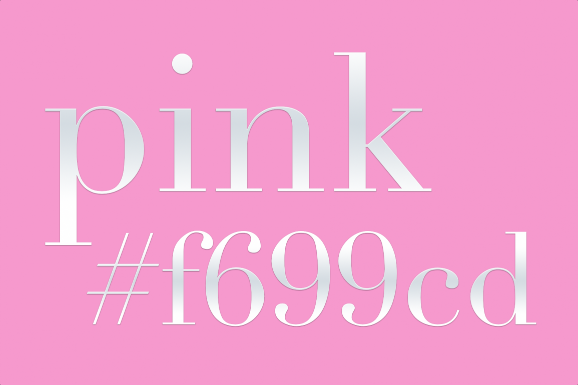 the word, pink, on a pink background with its html color code #f699cd